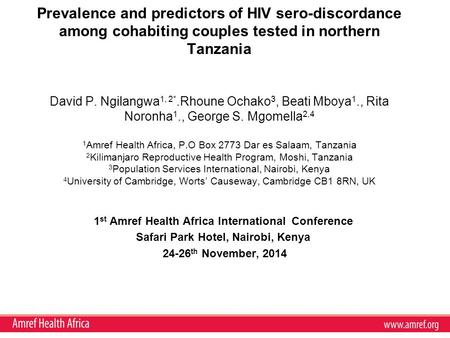 Prevalence and predictors of HIV sero-discordance among cohabiting couples tested in northern Tanzania David P. Ngilangwa 1, 2*.Rhoune Ochako 3, Beati.