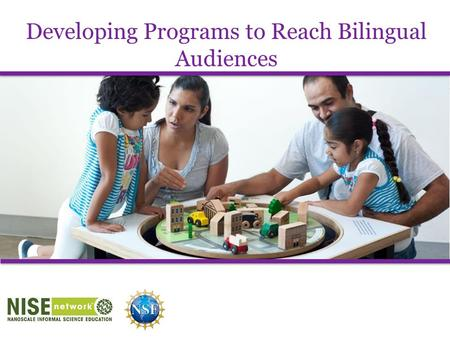 Developing Programs to Reach Bilingual Audiences.