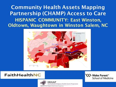 Community Health Assets Mapping Partnership (CHAMP) Access to Care