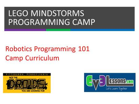 LEGO MINDSTORMS PROGRAMMING CAMP