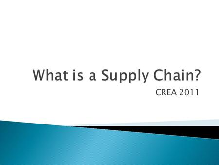 CREA 2011.  The process by which a product is assembled from component parts and brought to market  The process by which a an agricultural product is.