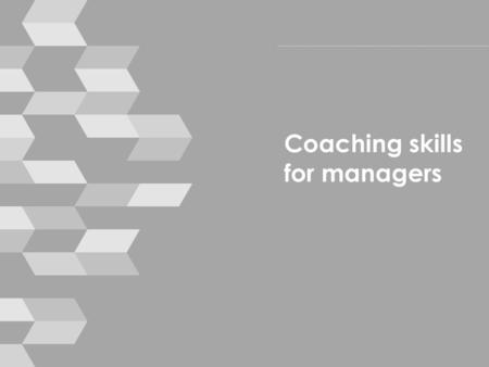 Coaching skills for managers. Housekeeping › mobile phones › break times › toilets › emergencies © smallprint 2.
