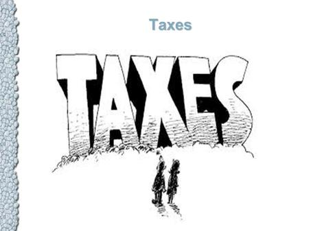Taxes. Limitations on taxes May be levied on for public purposes Export taxes are prohibited Direct taxes must be proportional according to a states'