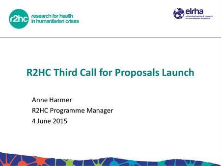 R2HC Third Call for Proposals Launch