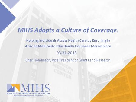 MIHS Adopts a Culture of Coverage: