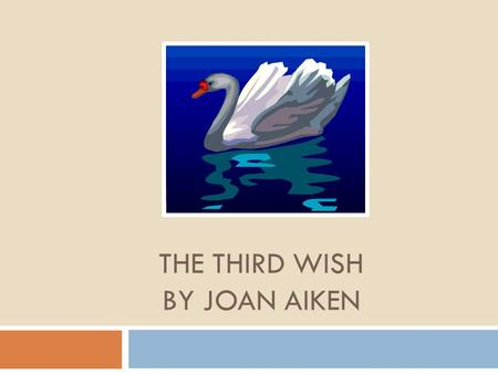 The Third Wish By Joan Aiken