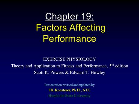 Chapter 19: Factors Affecting Performance
