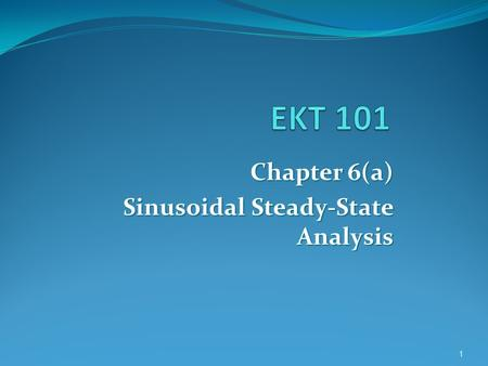 Chapter 6(a) Sinusoidal Steady-State Analysis