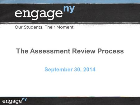 The Assessment Review Process