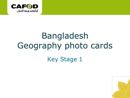 Www.cafod.org.uk Bangladesh Geography photo cards Key Stage 1.