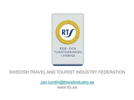 SWEDISH TRAVEL AND TOURIST INDUSTRY FEDERATION