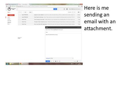 Here is me sending an email with an attachment.. Here is proof that I have compressed and made a back up zip folder for R002.