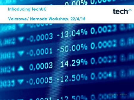 Techuk.org |#techuk Introducing techUK Volcrowe/ Nemode Workshop. 22/4/15.