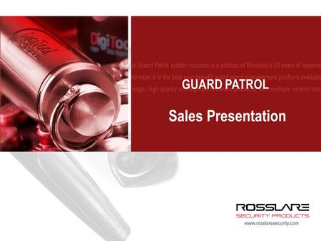 GUARD PATROL Sales Presentation. GUARD PATROL Collect data of security personnel patrols' completion Real time tracking Various reporting options: patrols,