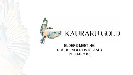 ELDERS MEETING NGURUPAI (HORN ISLAND) 13 JUNE 2015.