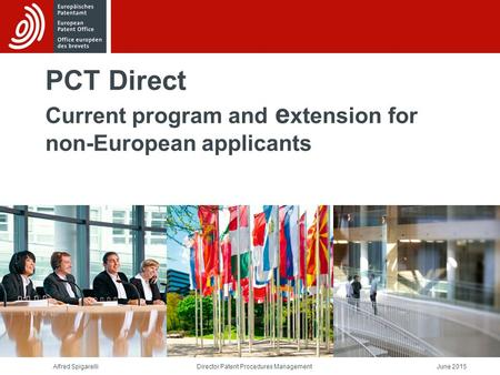 PCT Direct Current program and extension for non-European applicants