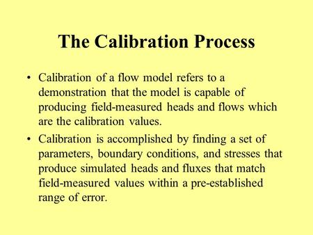 The Calibration Process