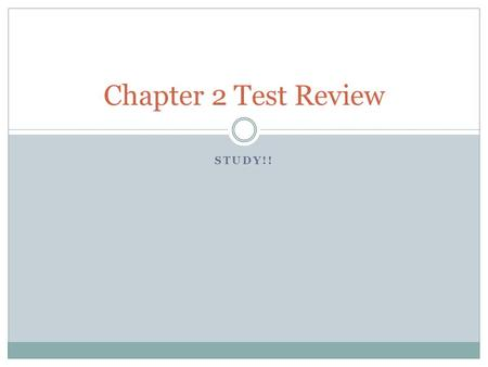 Chapter 2 Test Review Study!!.