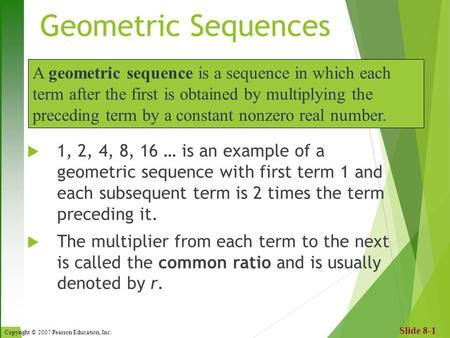 Geometric Sequences A Geometric Sequence (Or Geometric Progression
