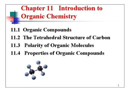 Introduction to Organic. Carbon Structures of Methane.