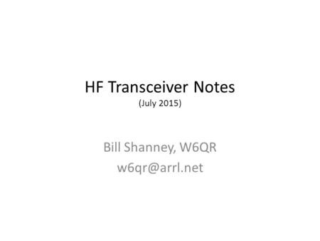 HF Transceiver Notes (July 2015)
