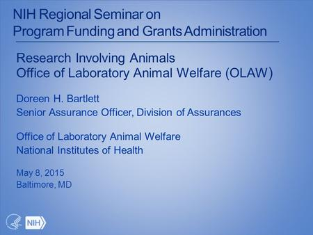 NIH Regional Seminar on Program Funding and Grants Administration