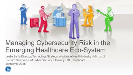 Managing Cybersecurity Risk in the Emerging Healthcare Eco-System