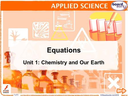 Equations Unit 1: Chemistry and Our Earth.