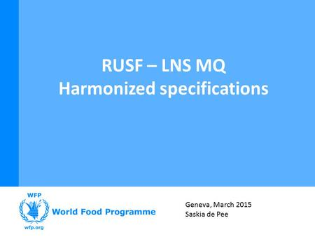 RUSF – LNS MQ Harmonized specifications