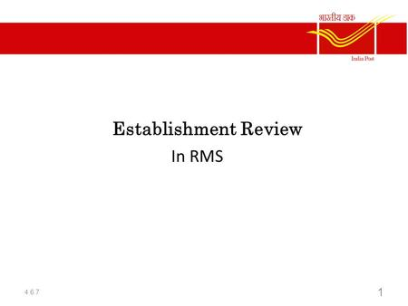 Establishment Review In RMS 4.6.7.