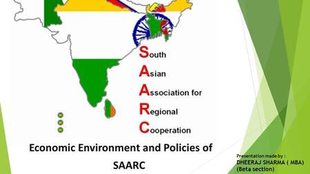 Economic Environment and Policies <strong>of</strong> SAARC