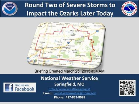 Round Two of Severe Storms to Impact the Ozarks Later Today National Weather Service Springfield, MO