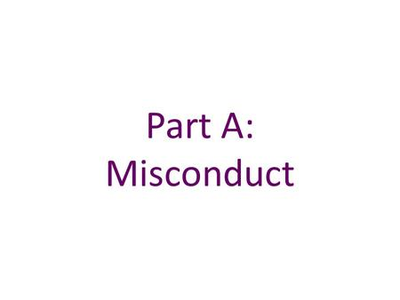 Part A: Misconduct. Table A.5 Examples of misconduct by banks and their employees.