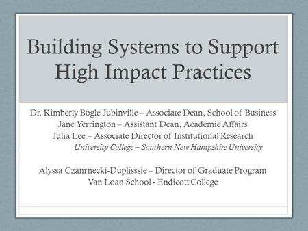 Building Systems to Support High Impact Practices