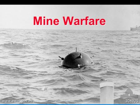 Mine Warfare.