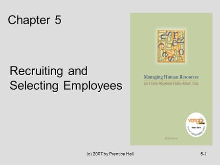 recruiting selecting employees by pearson Explain the significance of recruitment and selection with linkedin 6-2copyright  © [2014] pearson education 3 learning objectives (cont).