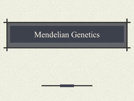 Mendelian Genetics. Objectives: After completing this lab topic you should be able to : Explain the different terminologies associated with Mendelian.