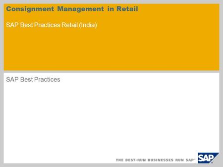 Consignment Management in Retail SAP Best Practices Retail (India) SAP Best Practices.