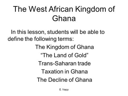 The West African Kingdom of Ghana