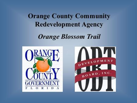 Orange County Community Redevelopment Agency Orange Blossom Trail.