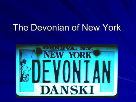 The Devonian of New York. Devonian or Newyorkian? The International Subcommission on Devonian Stratigraphy visits New York State.