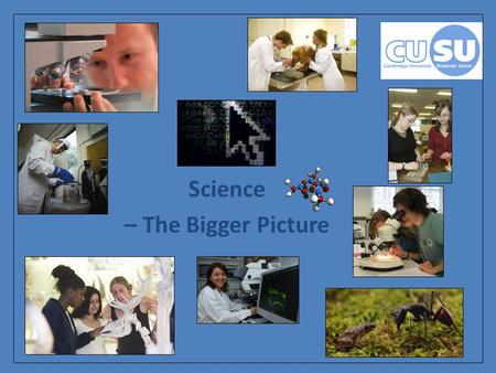 Science – The Bigger Picture. Purpose of this session To get you thinking about science beyond the walls of the classroom; To see how science fits into.