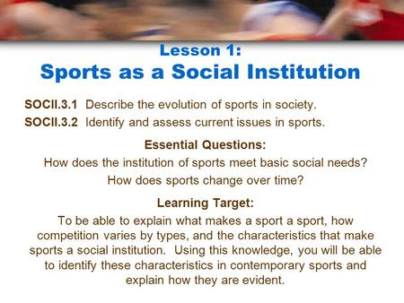 Lesson 1: Sports as a Social Institution