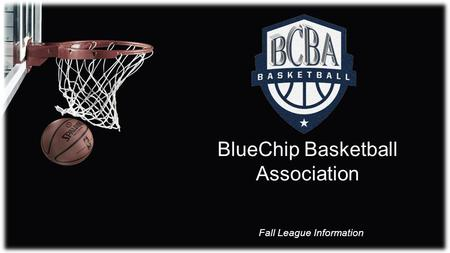 BlueChip Basketball Association Fall League Information.