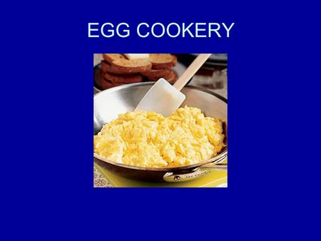 EGG COOKERY.