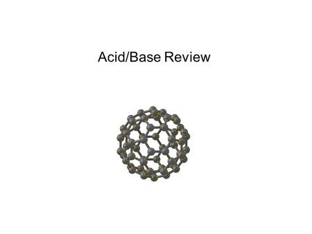 "Acid/Base Review. Acids and Bases: The Brønsted–Lowry Definition The terms ""acid"" and ""base"" can have different meanings in different contexts For that."