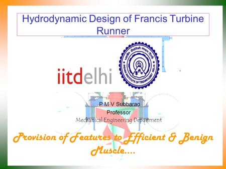Hydrodynamic Design of Francis Turbine Runner
