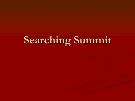 Searching Summit. Searching Summit Through WOU's Catalog.
