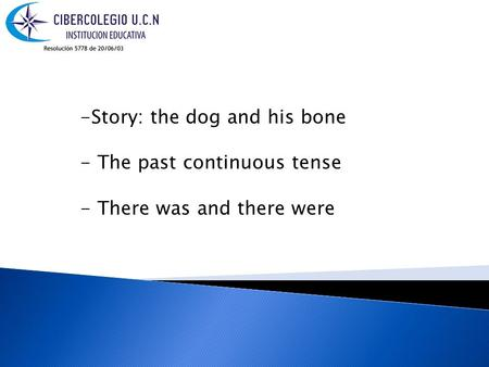 Story: the dog and his bone
