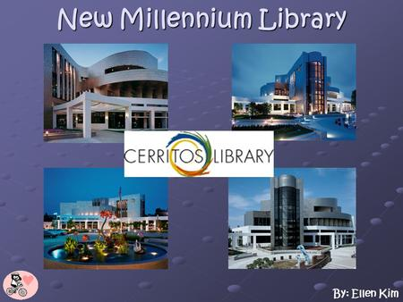 By: Ellen Kim New Millennium Library $40 million library First titanium-clad building in the United States First titanium-clad building in the United.
